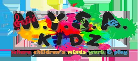 M.Y.S.A. Kidz – Where Children's Mind Work & Play